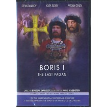 BORIS I , The Last Pagan on DVD. Subtitles in English, Russian, German, French, Spanish